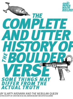 Booklet – The Complete and Utter History of the Boulderverse